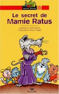 Le Secret de Mamie Ratus