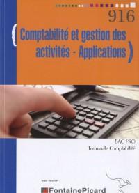 Comptabilité et gestion des activités, Applications, Bac Pro Tle Comptabilité