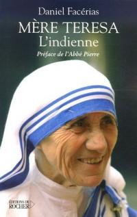 Mère Teresa l'Indienne