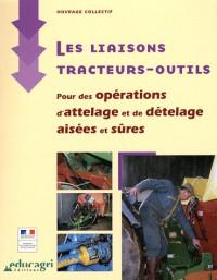 Liaisons Tracteurs-Outils : pour des Opérations d'Attelage et de Detelage Aisees