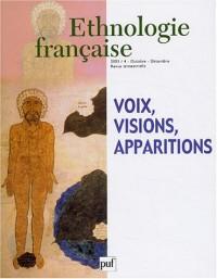 Ethnologie française, numéro 4 - 2003 : Voix, visions, apparitions