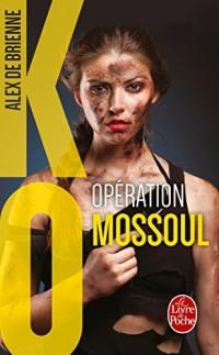 Opération Mossoul (KO)