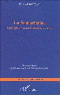 La Samaritaine : Evangile en trois tableaux, en vers
