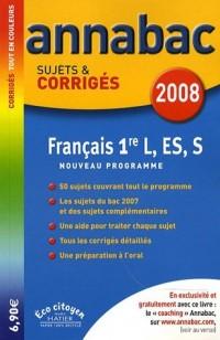 Français 1e L, ES, S : Sujets et corrigés
