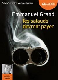 Les Salauds devront payer: Livre audio 1 CD MP3 - Suivi d'un entretien avec l'auteur