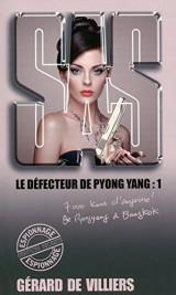 SAS 168 Le défecteur de Pyong yang - tome 1 [Poche]