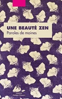 Une beauté zen, paroles de moines