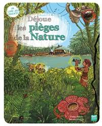 Dejoue les Pièges de la Nature