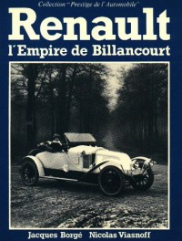 Renault : L'empire de Billancourt (Collection Prestige de l'automobile)