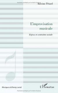 L'improvisation musicale : Enjeux et contrainte sociale