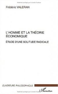 L'homme et la théorie économique. Etude d'une solitude radicale