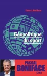 Géopolitique du sport - 2e éd. [Poche]