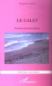 Le galet : roman autobiographique