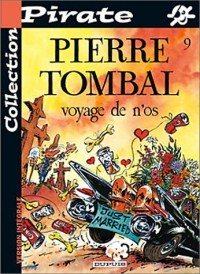 BD Pirate : Pierre Tombal, tome 9 : Voyage de n'os
