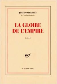 La Gloire de l'Empire