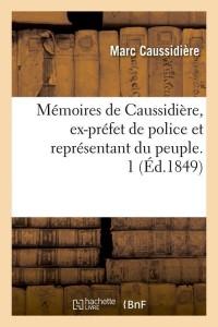 Memoires  Ex Prefet de Police  1  ed 1849