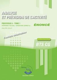 Analyse et prévision de l'activité - Tome 1 - Enoncé: Processus 5 du BTS CG. Cas pratiques