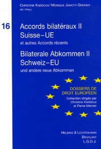 Accords Bilateraux II Suisse-Ue
