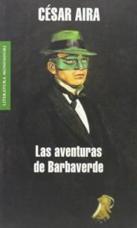 Las aventuras de Barbaverde/ The Adventures of Barbaverde