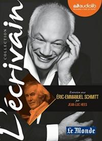 L'Ecrivain - Eric-Emmanuel Schmitt - Entretien inédit par Jean-Luc Hees: Livre audio 1CD audio