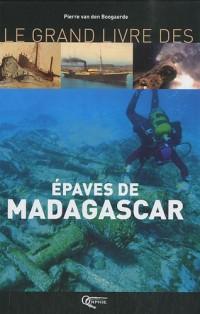 Le Grand Livre des Epaves de Madagascar