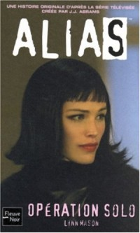 Alias, numéro 3 : Opération solo