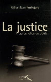 La Justice au bénéfice du doute