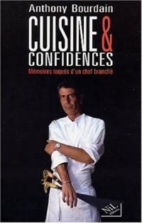 Cuisine et confidences : Mémoires toqués d'un chef branché