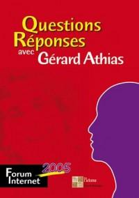 Questions Réponses avec Gérard Athias