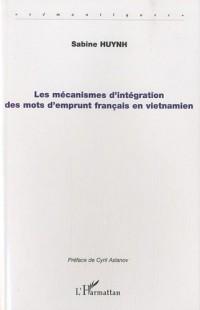 Les mécanismes d'intégration des mots d'emprunt français en vietnamien