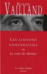Les liaisons dangereuses: ou La vertu des libertins [Poche]