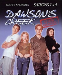 Dawson's Creek : Le Guide non officiel