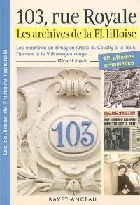103 rue Royale, les archives de la PJ llloise
