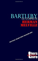 Bartleby: nouvelle traduction par François Bon
