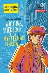 Wiggins, sherlock et le mysterious poison [Poche]