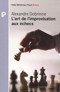 L'art de l'improvisation aux échecs