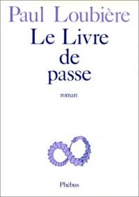 Le livre de passe, ou, Histoires savantes et ordinaires du petit marquis de Diallèle