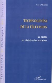 Technogenese de la television. le diable en histoire des machines