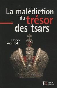 La malédiction du trésor des tsars