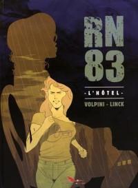 RN83, Tome 1 : L'hôtel