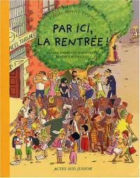 L'Ecole Marcel Torgnol, tome 1 : Par ici, la rentrée !
