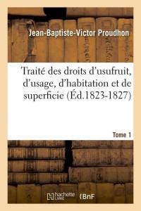 Traite Droits d Usufruit  T 1  ed 1823 1827