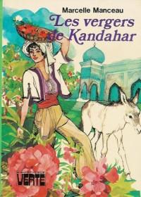 Les vergers de Kandahar : Collection : Bibliothèque verte cartonnée & illustrée