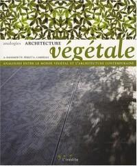 Architecture végétale : Analogies entre le monde végétal et l'architecture contemporaine