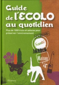Guide de l'Ecolo au quotidien