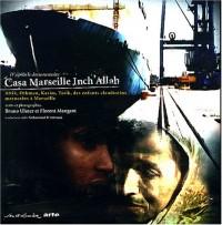 Casa Marseille Inch'Allah