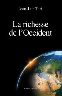 La Richesse de l Occident