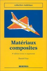 MATERIAUX COMPOSITES. 4ème édition