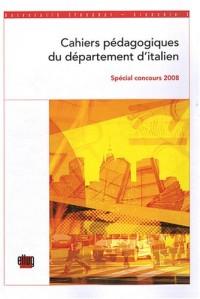 Cahiers pédagogiques du département italien de l'Université Stendhal Grenoble n° 5 : Spécial concours 2008