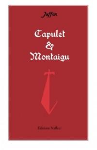 Capulet et Montaigu